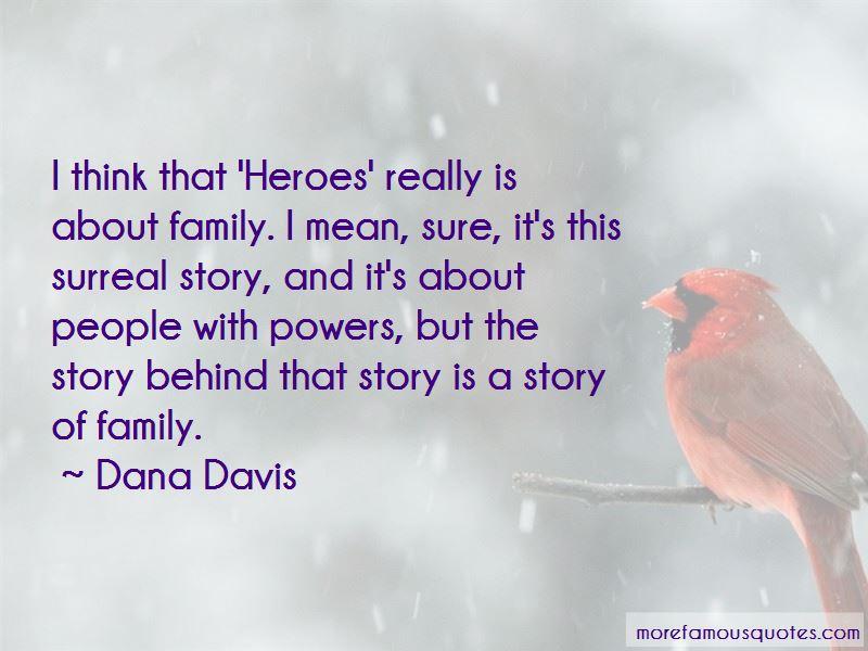 Dana Davis Quotes Pictures 4