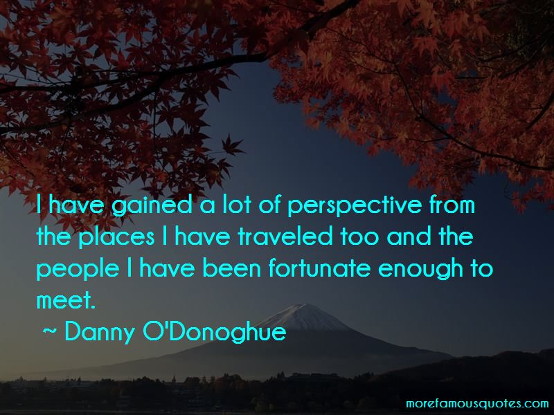 Danny O'Donoghue Quotes Pictures 2