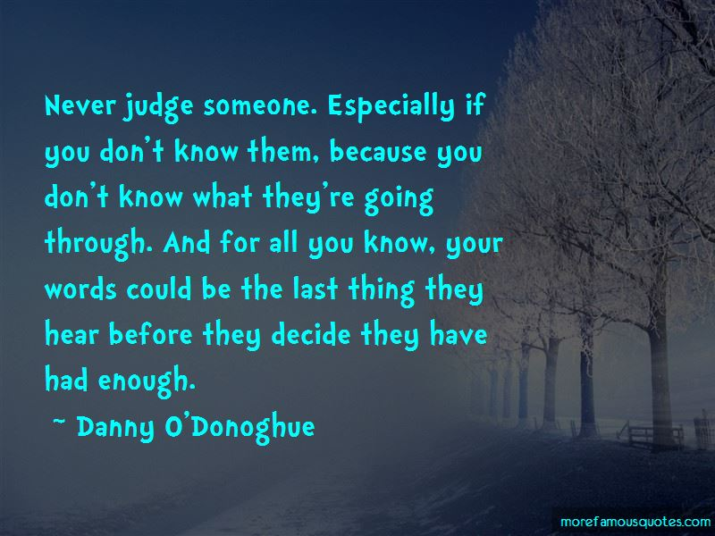 Danny O'Donoghue Quotes Pictures 3