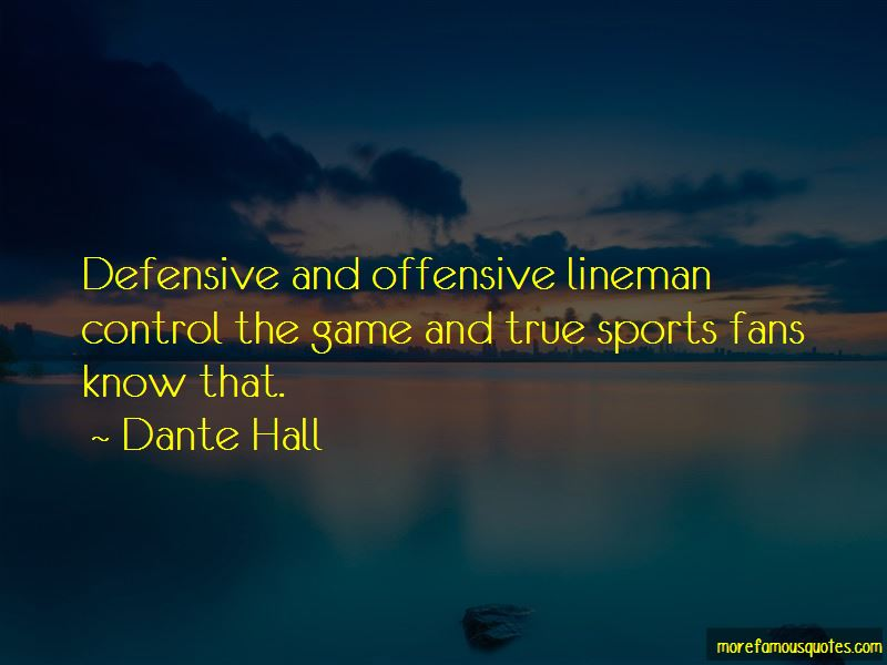 Dante Hall Quotes Pictures 4