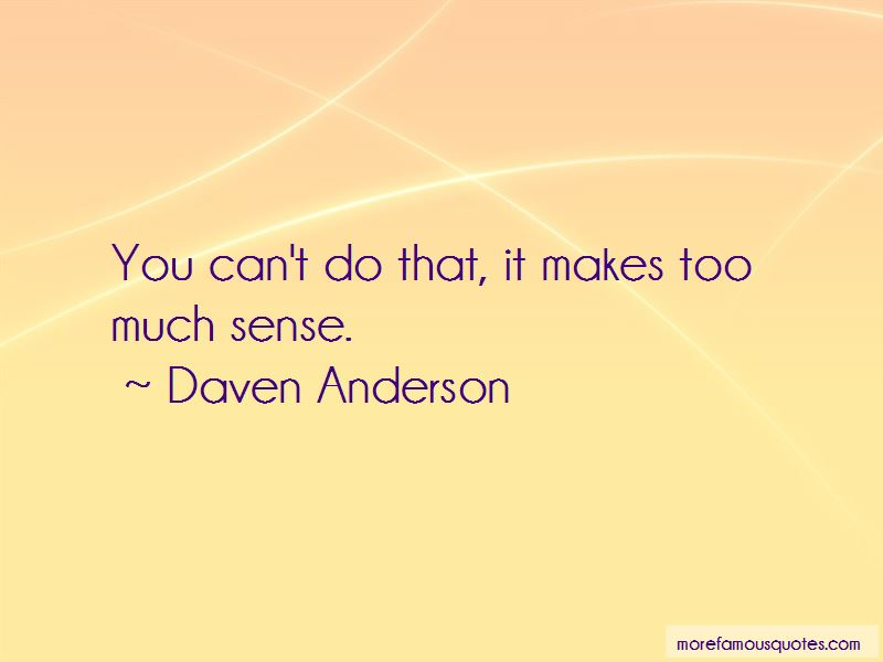 Daven Anderson Quotes Pictures 3