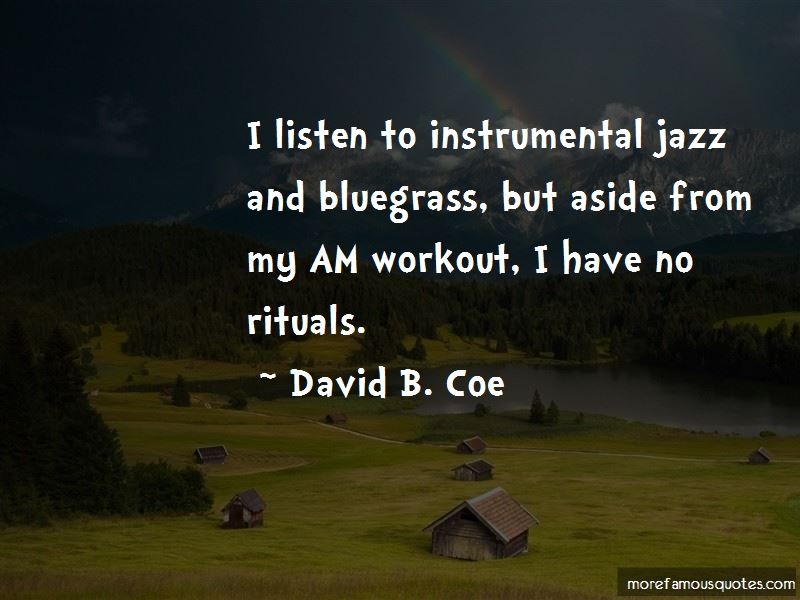 David B. Coe Quotes Pictures 3