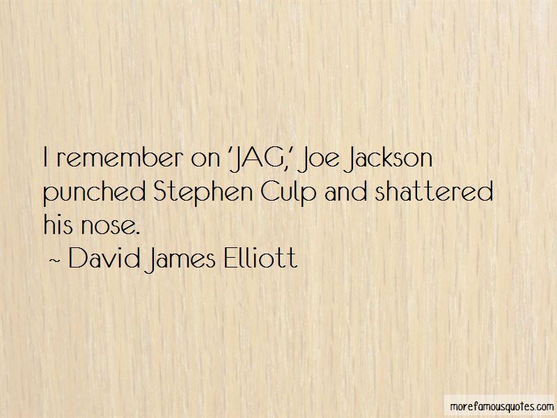 David James Elliott Quotes Pictures 2