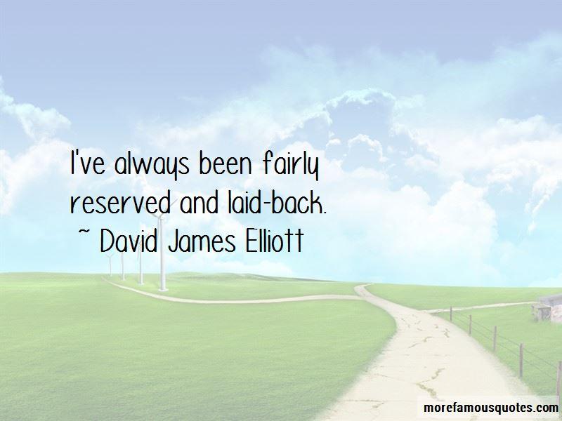 David James Elliott Quotes