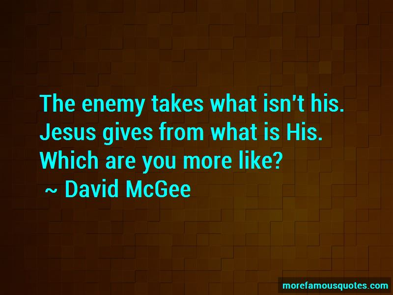 David McGee Quotes Pictures 2
