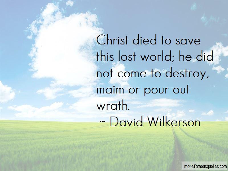 David Wilkerson Quotes