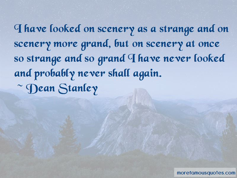 Dean Stanley Quotes Pictures 2