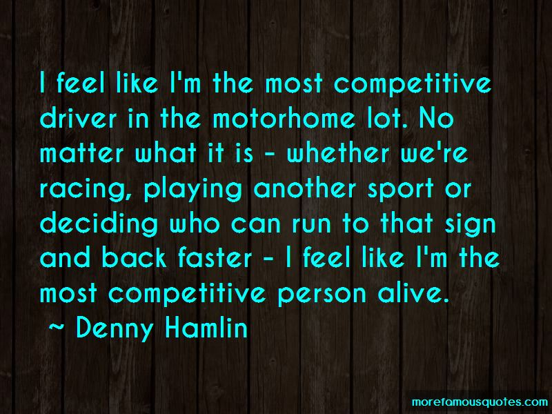 Denny Hamlin Quotes Pictures 2