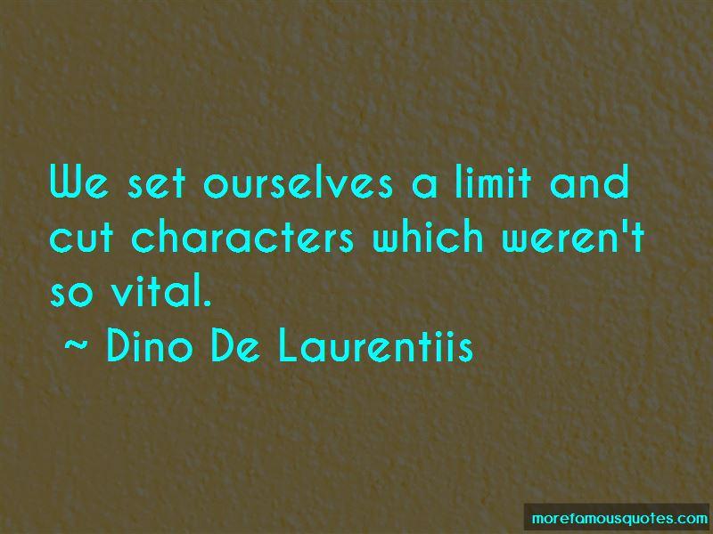 Dino De Laurentiis Quotes