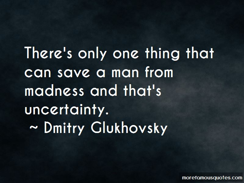 Dmitry Glukhovsky Quotes Pictures 2