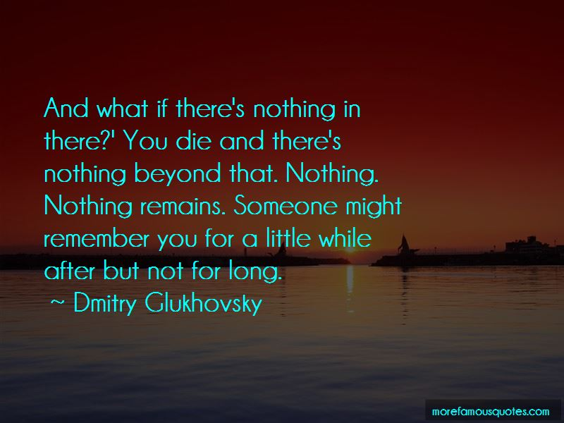 Dmitry Glukhovsky Quotes Pictures 3