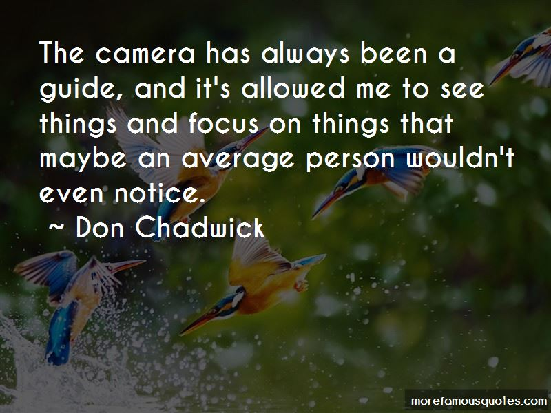 Don Chadwick Quotes