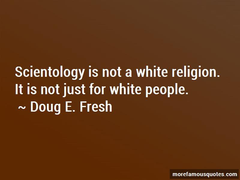 Doug E. Fresh Quotes Pictures 2