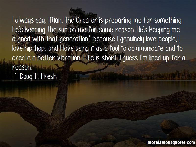 Doug E. Fresh Quotes Pictures 4