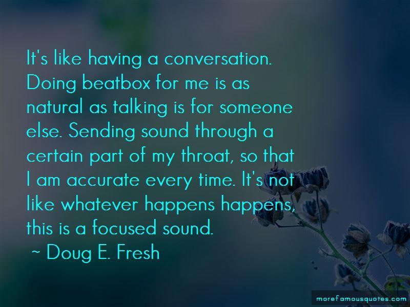 Doug E. Fresh Quotes