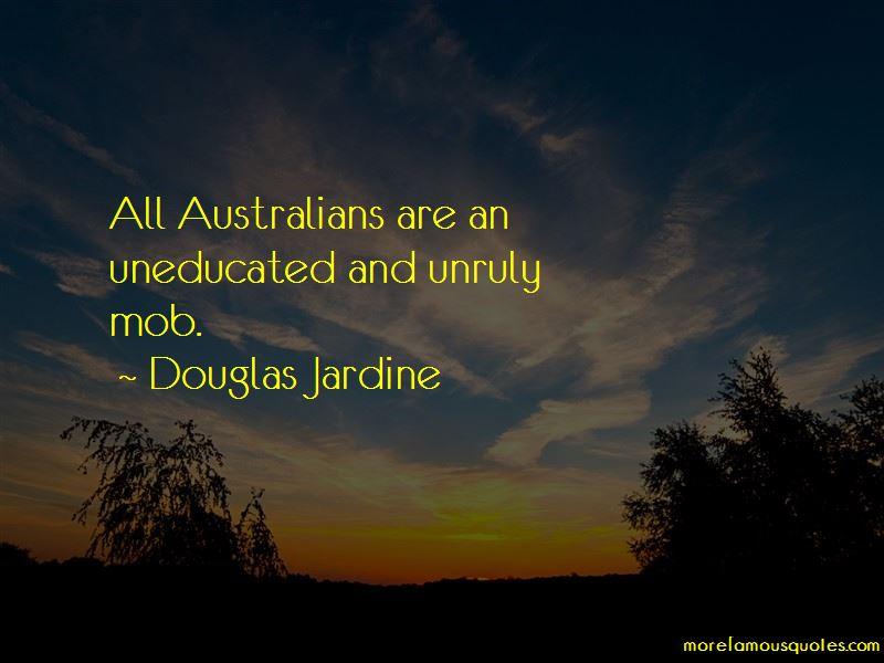 Douglas Jardine Quotes