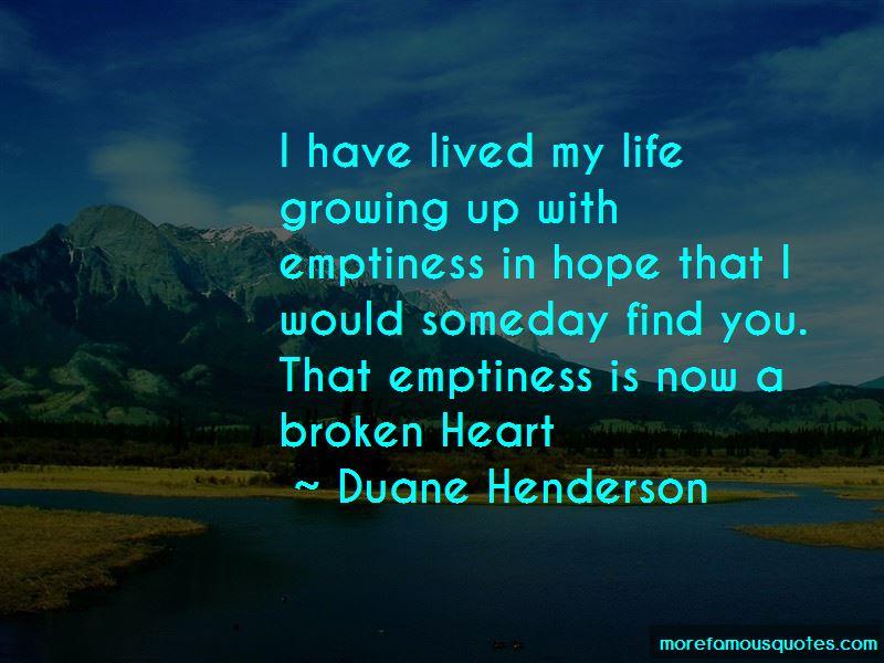 Duane Henderson Quotes