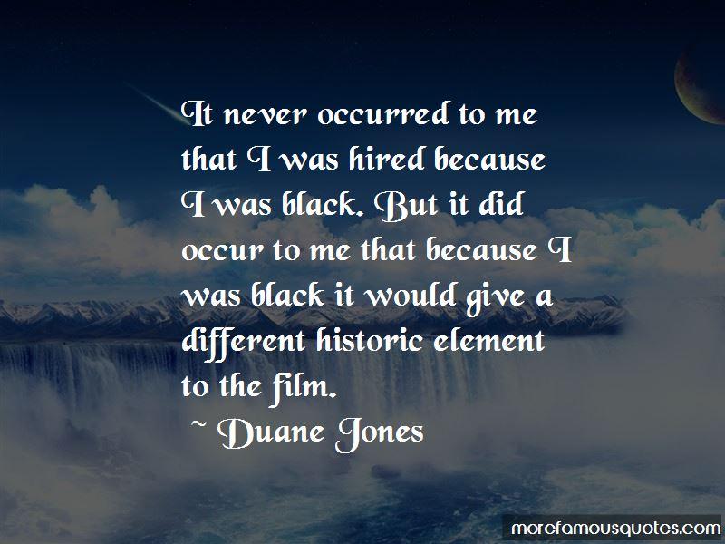 Duane Jones Quotes