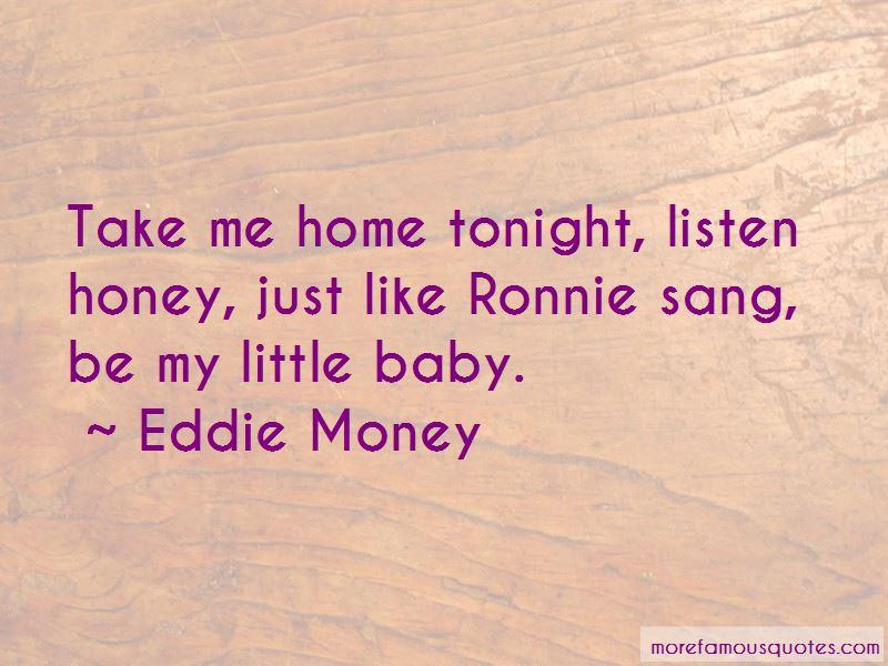 Eddie Money Quotes