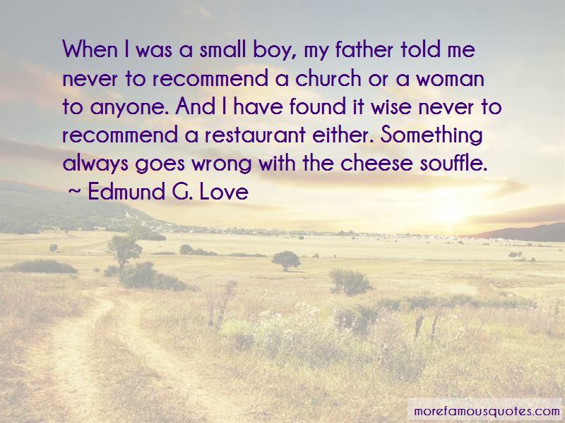 Edmund G. Love Quotes
