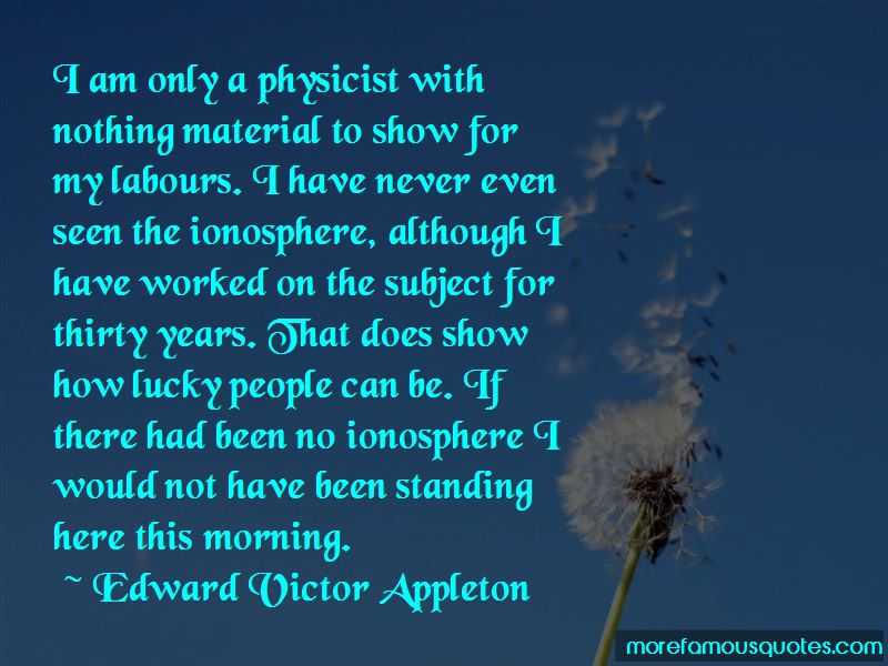 Edward Victor Appleton Quotes