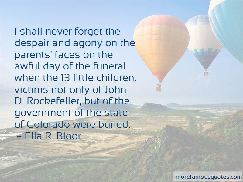 Ella R. Bloor Quotes