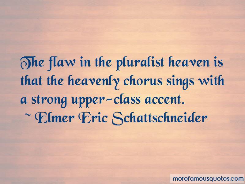 Elmer Eric Schattschneider Quotes