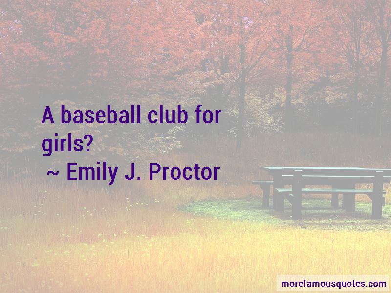 Emily J. Proctor Quotes Pictures 2