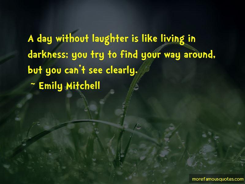 Emily Mitchell Quotes
