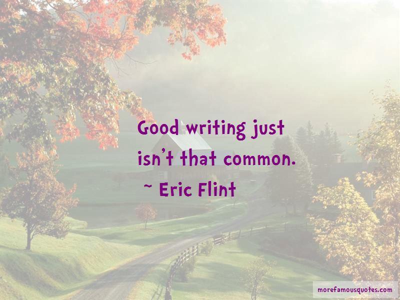 Eric Flint Quotes Pictures 4