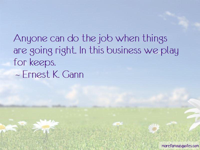 Ernest K. Gann Quotes Pictures 4