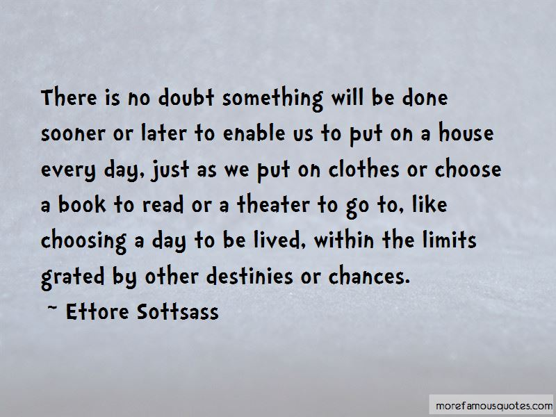 Ettore Sottsass Quotes Pictures 2