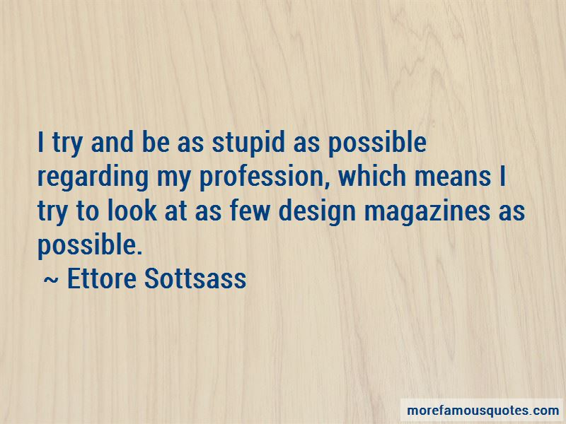 Ettore Sottsass Quotes Pictures 4