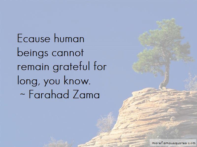 Farahad Zama Quotes