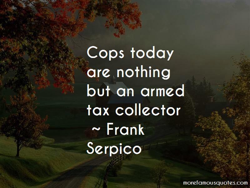Frank Serpico Quotes