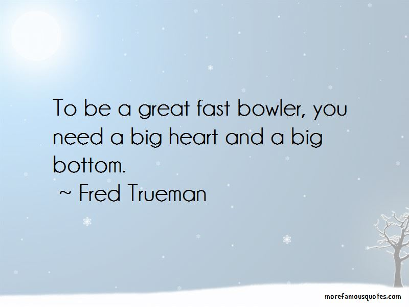 Fred Trueman Quotes Pictures 3