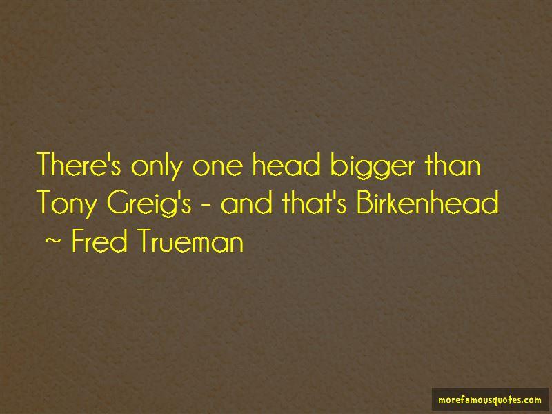 Fred Trueman Quotes