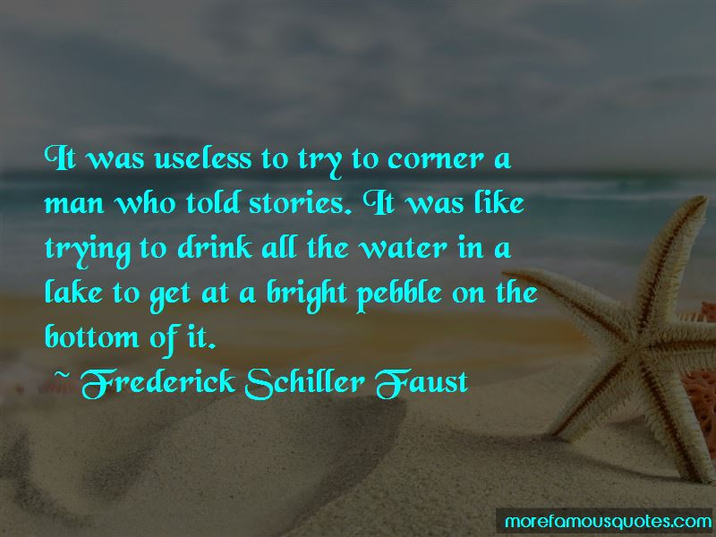 Frederick Schiller Faust Quotes