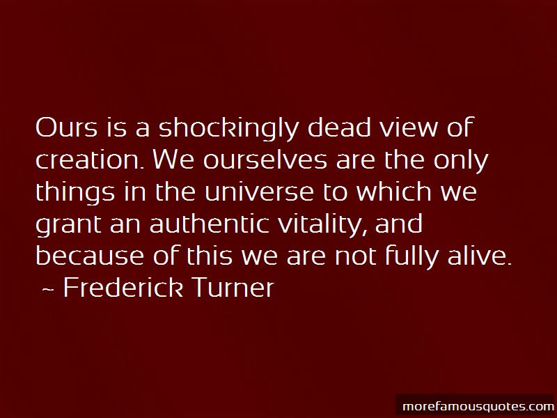 Frederick Turner Quotes Pictures 2
