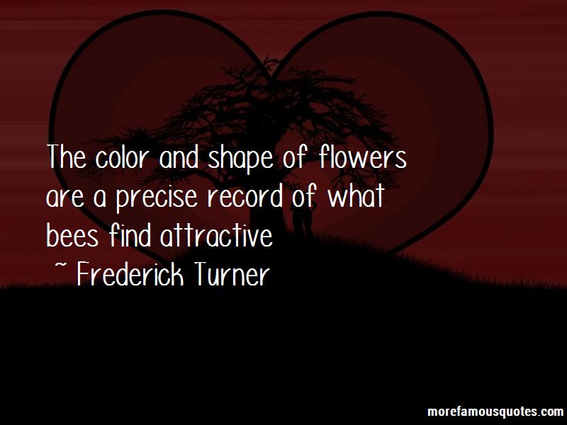 Frederick Turner Quotes