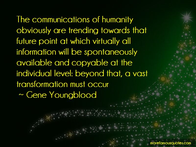 Gene Youngblood Quotes