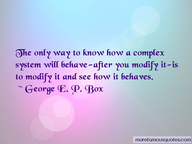 George E. P. Box Quotes