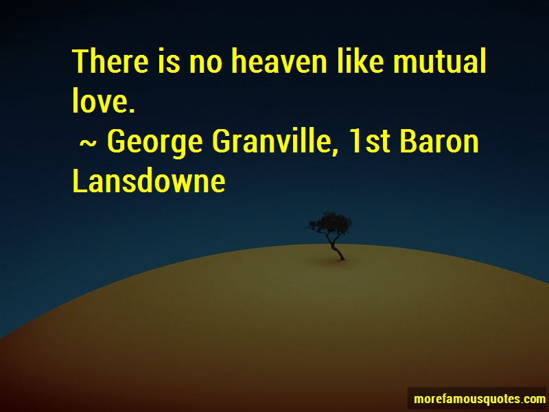 George Granville, 1st Baron Lansdowne Quotes Pictures 2