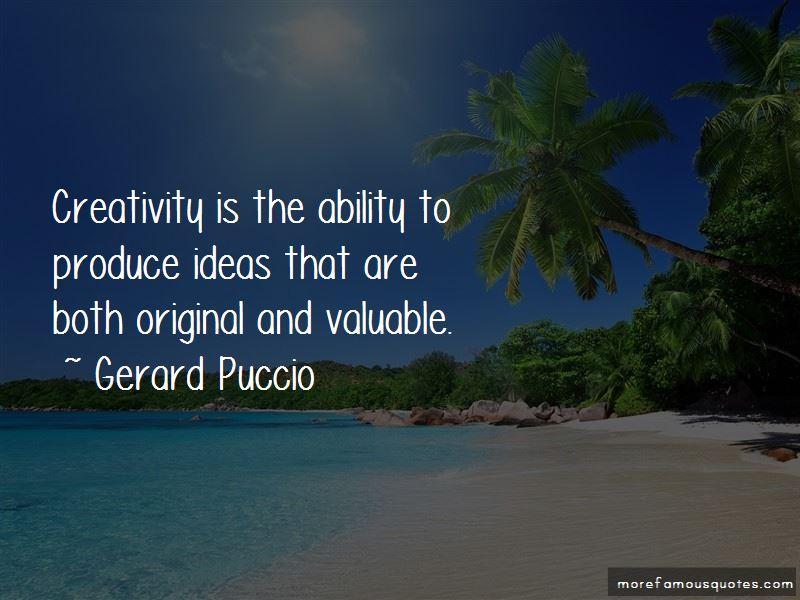 Gerard Puccio Quotes
