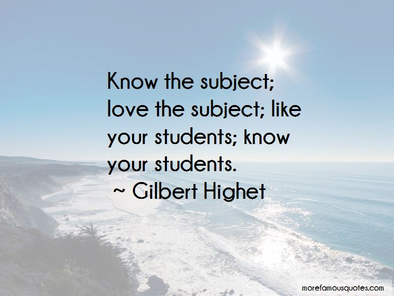 Gilbert Highet Quotes Pictures 2