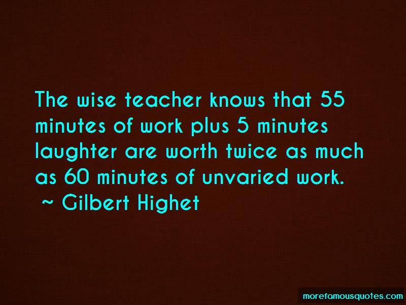 Gilbert Highet Quotes Pictures 3