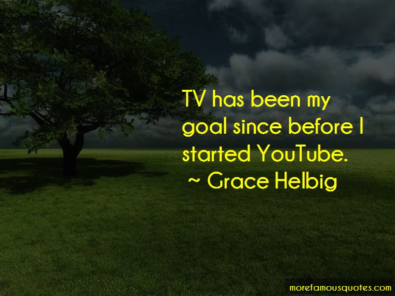 Grace Helbig Quotes
