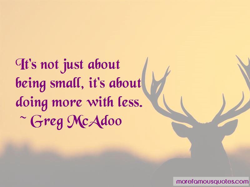 Greg McAdoo Quotes