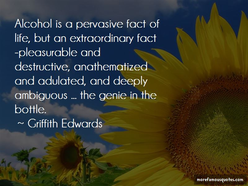 Griffith Edwards Quotes