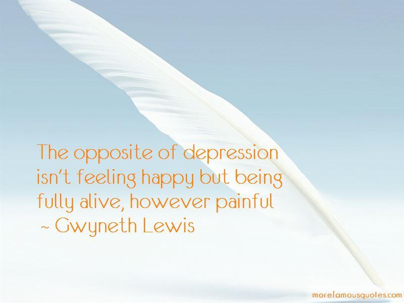 Gwyneth Lewis Quotes